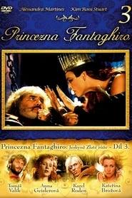 Prinzessin Fantaghirò III (1993)