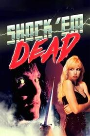 Shock 'Em Dead 1991
