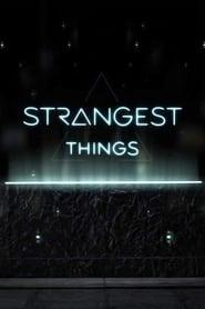 Strangest Things torrent