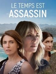 Le temps est assassin Saison 1 HDTV 720p FRENCH