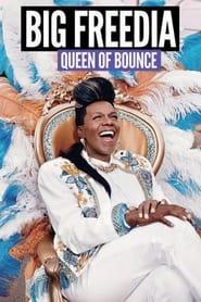 Big Freedia: Queen of Bounce 2013