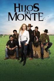 مشاهدة مسلسل Hijos Del Monte مترجم أون لاين بجودة عالية