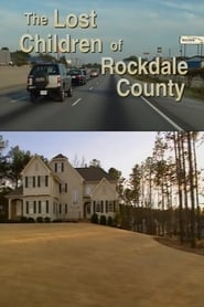 The Lost Children of Rockdale County 1999