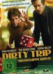 Dirty Trip – Ein dreckiger Trip [2015]