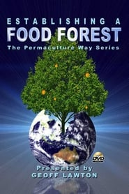 Establishing a Food Forest the Permaculture Way