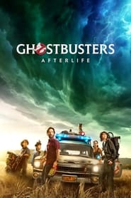 Ghostbusters: Afterlife 2021