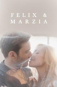 مشاهدة فيلم Marzia & Felix مترجم