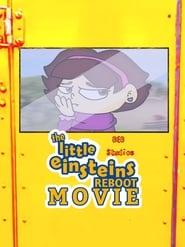 The Little Einsteins Reboot Movie (2021)