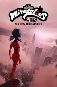 Poster Miraculous World : New York, les héros unis 2020