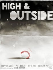 High & Outside: A Baseball Noir 2018