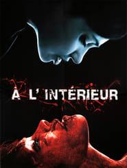 Inside / A L Interieur / Μέσα μου (2007)