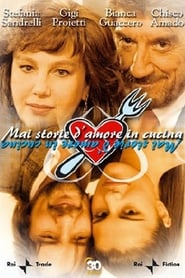 Mai storie d'amore in cucina 2004