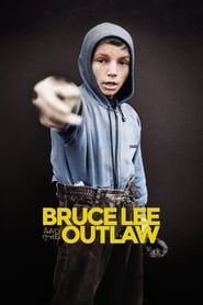 مشاهدة فيلم Bruce Lee and the Outlaw مترجم