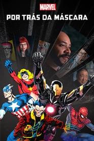 Marvel Por Trás da Máscara