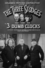 3 Dumb Clucks 1937