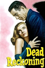 View Dead Reckoning (1947) Movies poster on 123movies