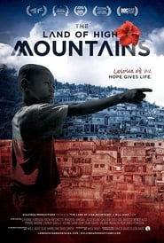 The Land of High Mountains : The Movie | Watch Movies Online
