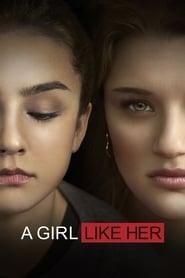 Voir A Girl Like Her en streaming complet gratuit   film streaming, StreamizSeries.com