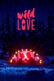 مشاهدة فيلم Wild Love مترجم