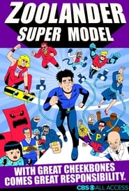 Zoolander: Super Model | Watch Movies Online