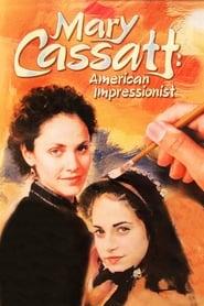 Mary Cassatt: American Impressionist -  - Azwaad Movie Database