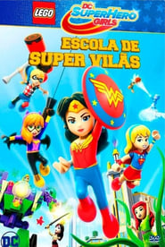 Lego DC Super Hero Girls Escola de Super Vilãs