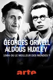 Regardez George Orwell, Aldous Huxley : « 1984 » ou « Le meilleur des mondes » ? Online HD Française (2020)