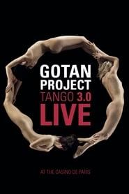 Gotan Project : Tango 3.0 Live at The Casino de Paris 2011
