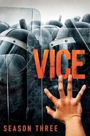 VICE – Season 3