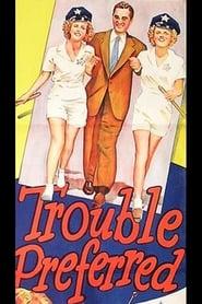 Trouble Preferred 1948