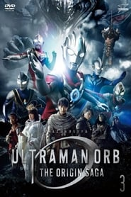 Ultraman Orb: The Origin Saga
