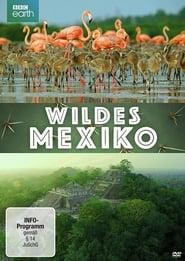 Wildes Mexiko (BBC Earth) 1970