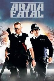 Hot Fuzz: Arma fatal
