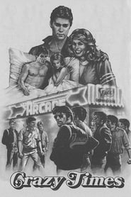Crazy Times (1981)