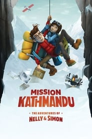 Poster Mission Kathmandu: The Adventures of Nelly & Simon