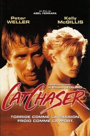 Cat Chaser - Passion. Greed. Murder. Tonight they pay - Azwaad Movie Database
