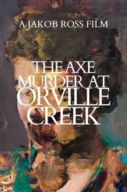 Poster The Axe Murder at Orville Creek 2020