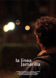 La Linea Amarilla (2016) Zalukaj Online