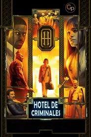 Ver Hotel de criminales (2018) Online Pelicula Completa Latino Español en HD