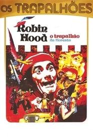 Robin Hood O Trapalhão da Floresta