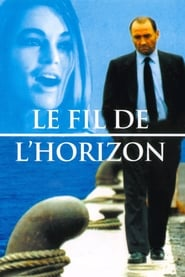 Le fil de l'horizon 1993