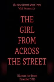 The Girl From Across The Street (2016)