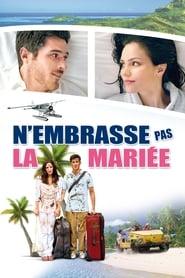 Voir N'embrasse pas la mariée en streaming complet gratuit | film streaming, StreamizSeries.com
