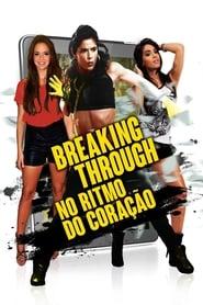 Breaking Through: No Ritmo do Coração