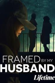 Framed by My Husband 2021