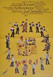 Konzert für Bratpfanne und Orchester 1976