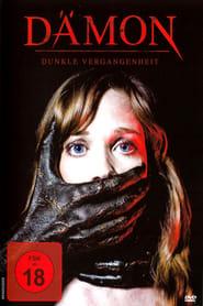 Dämon – Dunkle Vergangenheit (2017)