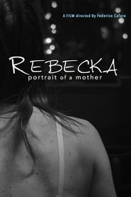 Rebecka, Portrait of a Mother