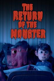 The Return of the Monster