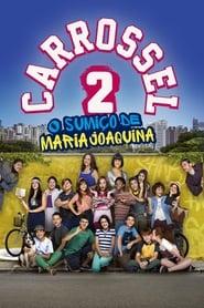 Carrossel 2: O Sumiço de Maria Joaquina (2016)